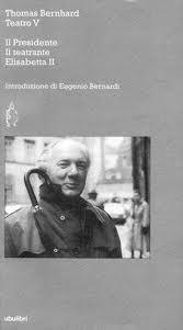Thomas Bernhard, Teatro V