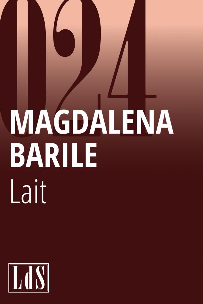 Magdalena Barile, Lait