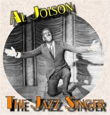 The jazz singer Al Jolson