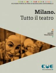 Milano. Tutto il teatro