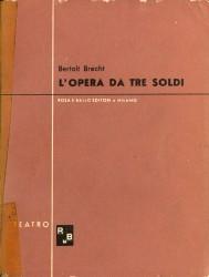 L'opera da tre soldi di Bertolt Brecht pubblicata da Rosa e Ballo.